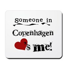 Someone in Copenhagen Mousepad