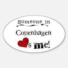 Someone in Copenhagen Oval Decal