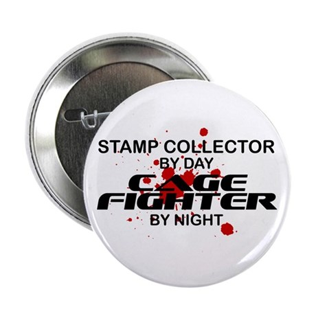 """Stamp Collector Cage Fighter by Night 2.25"""" Button"""
