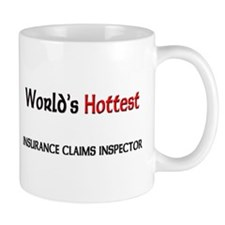 World's Hottest Insurance Claims Inspector Mug