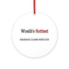World's Hottest Insurance Claims Inspector Ornamen