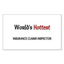 World's Hottest Insurance Claims Inspector Decal