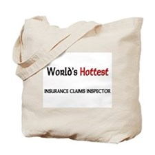 World's Hottest Insurance Claims Inspector Tote Ba
