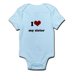 i heart my sister Infant Bodysuit