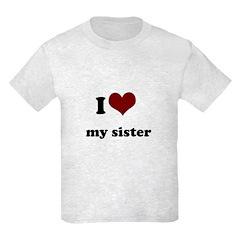 i heart my sister T-Shirt
