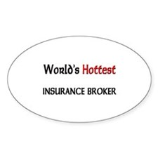 World's Hottest Insurance Broker Oval Decal