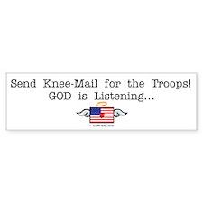 Send KNEE-Mail for the Troops Bumper Bumper Bumper Sticker