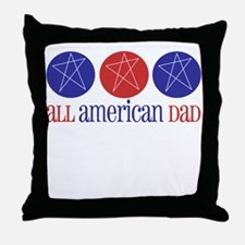 All American Dad Throw Pillow