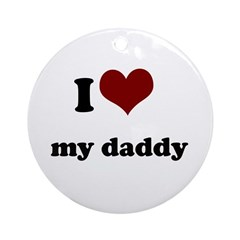 i heart my daddy Ornament (Round)