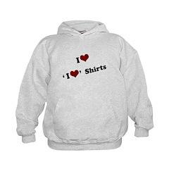 i heart i heart shirts Hoodie