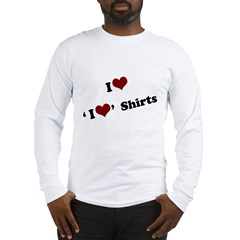 i heart i heart shirts Long Sleeve T-Shirt
