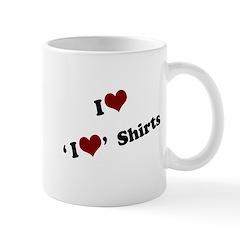 i heart i heart shirts Mug