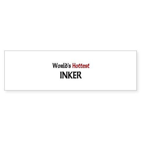 World's Hottest Inker Bumper Sticker