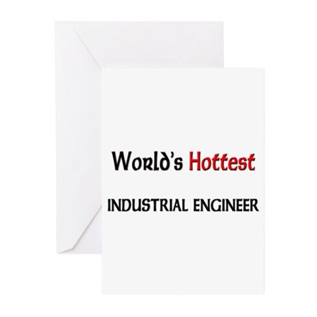 World's Hottest Industrial Engineer Greeting Cards