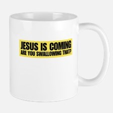 jesus is coming are you swall Mug