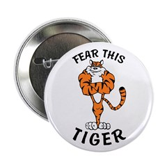Fear This Tiger Button