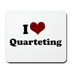 i heart quarteting Mousepad