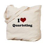 i heart quarteting Tote Bag