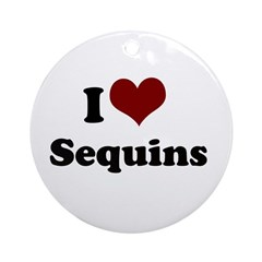 i heart sequins Ornament (Round)