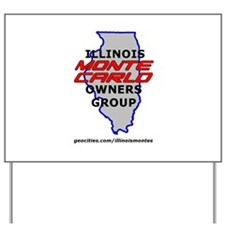 Illinois Monte Carlo Owners Group Yard Sign