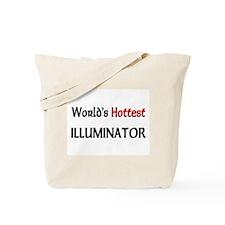 World's Hottest Illuminator Tote Bag