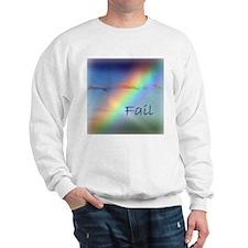 Rainbow Fail Hope Sweatshirt