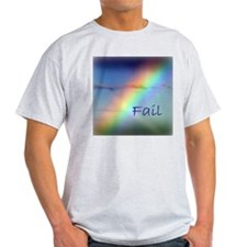 Rainbow Fail Hope T-Shirt