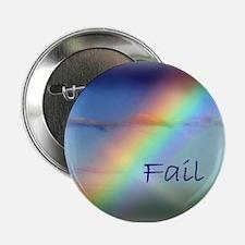 """Rainbow Fail Hope 2.25"""" Button"""
