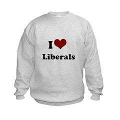 i heart liberals Sweatshirt