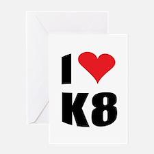 I (heart) K8 Greeting Card