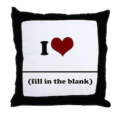i heart _____ Throw Pillow