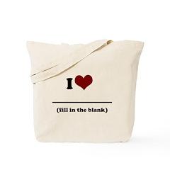 i heart _____ Tote Bag
