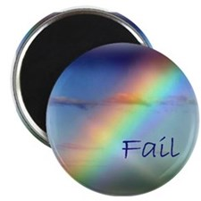 Rainbow Fail Hope Magnet