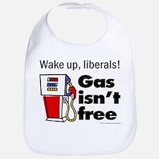 Gas isn't free Bib