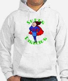 Super Child Care Director Hoodie