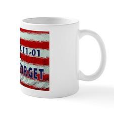 9-11-01 Never Forget Mug