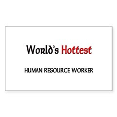 World's Hottest Human Resource Worker Decal