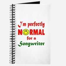 I'm perfectly normal for a Songwriter Journal