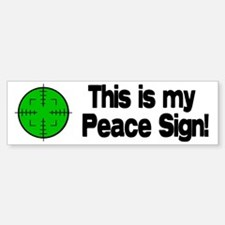 My Peace Sign Bumper Bumper Bumper Sticker