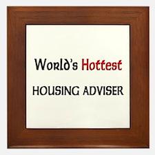 World's Hottest Housing Adviser Framed Tile