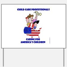 Caring for America's Children Yard Sign