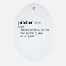 PITCHER / Gay Slang Oval Ornament