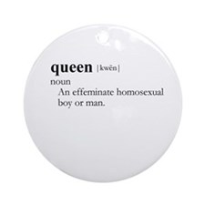 QUEEN / Gay Slang Ornament (Round)