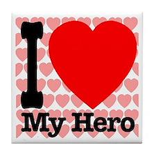 I Love My Hero Tile Coaster