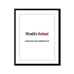 World's Hottest Higher Education Administrator Fra