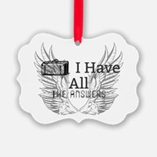 I Have All The Answers Ornament