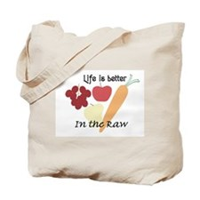In the Raw Tote Bag