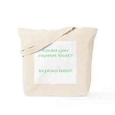 In Plain DOS Tote Bag
