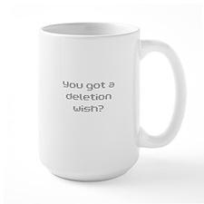 Deletion wish Mug