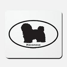 HAVANESE Mousepad